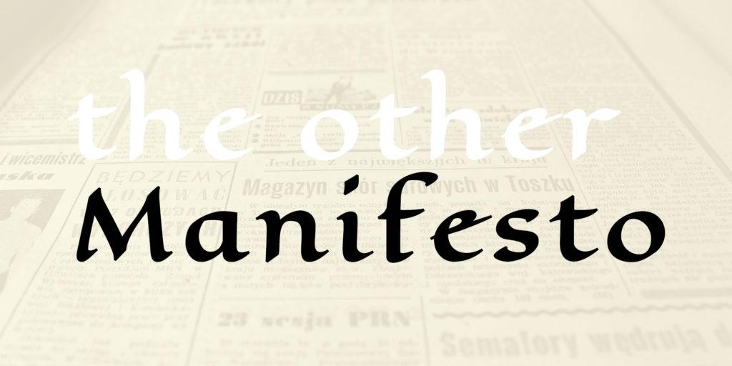 The other Manifesto